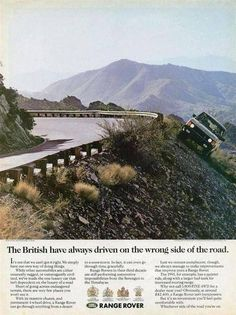 Best Land Rover Models : Illustration Description Classic Range Rover ad: The British have always driven on the wrong side of the road… -Read More – Range Rover Classic, Land Rover Models, Off Road, Land Rover Discovery, Discovery 2, Car Advertising, Clever Advertising, Land Rover Defender, Print Ads