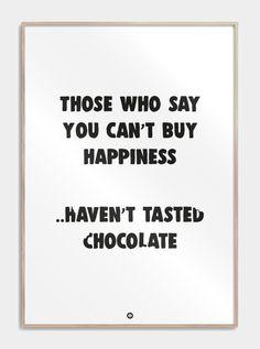 Plakater med tekst til dig der absolut elsker chokolade mere end noget andet! se plakaten her!