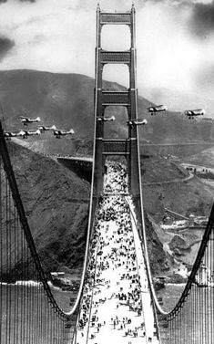 During opening-day ceremonies in 1937, military biplanes flew between spans of the Golden Gate Bridge.