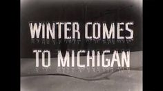 "Winter Comes to Michigan ....Love this! The first ""Pure Michigan"" commercial"