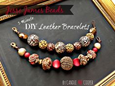 DIY Leather Beaded Bracelets by Candie Cooper with Jesse James Beads found at JoAnn Fabrics