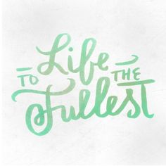 Quotes Typo  Life to the Fullest I came so that they could have lifeindeed so that they