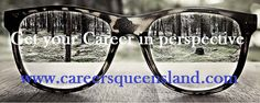 Careers Queensland can help you see through clear eyes to achieve your career desires. Contact us today http://www.careersqueensland.com