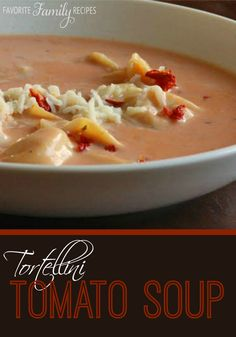 I adapted this Tortellini Tomato Soup recipe from the Taste of Home magazine. It was delicious! Very easy to make. #tomatosouprecipe #tortellinisoup