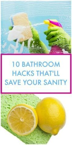 10 BATHROOM HACKS THATu0027LL SAVE YOUR SANITY