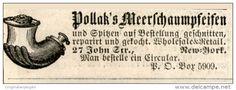Original-Werbung/Inserat/ Anzeige 1875 - MEERSCHAUMPFEIFEN POLLAK / NEW YORK ca. 15 X 60 mm