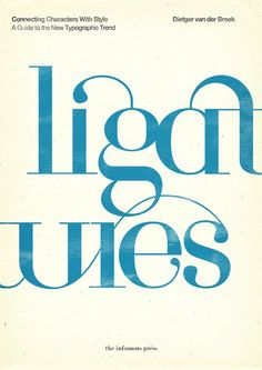 Book cover for Ligatures: Connecting Characters with Style. Modern serifs make this serious; ligatures make it fanciful too. #publications