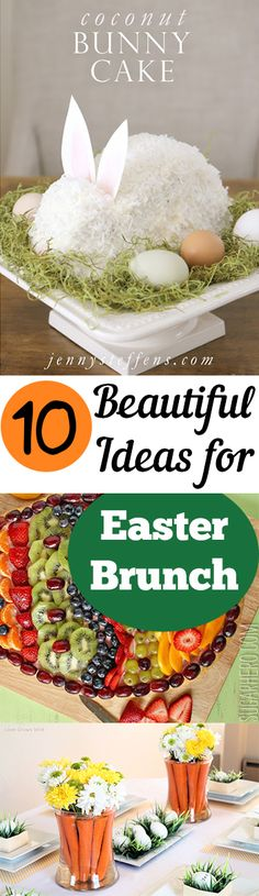 10 Beautiful Ideas for Easter Brunch, Food, table decor, dessert ideas for Easter Brunch