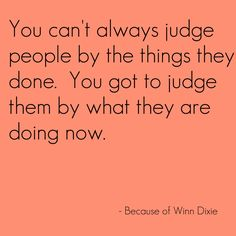 Because of Winn Dixie quotes - Google Search