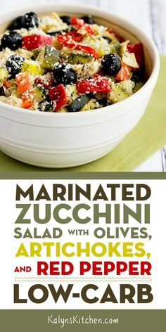 This Marinated Zucchini Salad with Olives, Artichokes, and Red Pepper is one of the Most Popular Low-Carb Zucchini Recipes on Kalyn's Kitchen. Low Carb Zucchini Recipes, Low Carb Recipes, Healthy Recipes, Healthy Dishes, Healthy Meals, Gourmet Recipes, Vegetarian Recipes, Cooking Recipes, Tartiflette Recipe