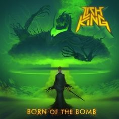 CD Review: LICH KING - Born Of The Bomb