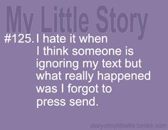 I swear I hit send and it doesn't go! lol I do this ALL the time! Genius Quotes, Cute Quotes, Funny Quotes, Random Quotes, Lyric Quotes, Words Quotes, Wise Words, Sayings, Thoughts And Feelings