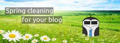 Spring cleaning for your blog - great blogging tips on cleaning up your blog once a year!