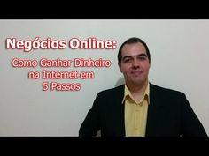 Negócios Online: Como Ganhar Dinheiro na Internet em 5 Passos – Sucesso Agora