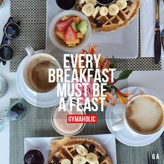 Every Breakfast Must Be A Feast When it's breakfast, just eat. More motivation -> http://www.gymaholic.co #motivation - fitspo #fitblr #gymaholic