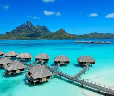 Live on the water in those beautiful Bora Bora huts.