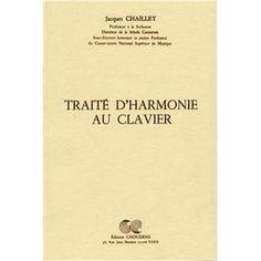 Traite D'Harmonie Au Clavier Par J. Chailley