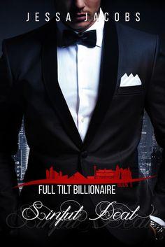 Sinful Deal: A Billionaire Romance (Full Tilt Billionaire Book Book Series, Book 1, Billionaire Books, Book Purse, Soul Connection, Romance Books, Tilt, My Books, Erotic