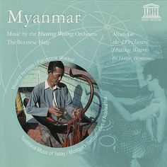 The music of Burma (officially the Republic of the Union of Myanmar) is characterized by two types of music: chamber music played solo on instruments such as the Burmese harp, and orchestra music played primarily on percussion instruments. Laos Thailand, Jazz Art, Mandalay, Types Of Music, Burmese, The Republic, Harp, Percussion, Countries Of The World
