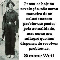 Simone Weil    Citação Memes, Being A Writer, Paths, Problem Solving, Meme