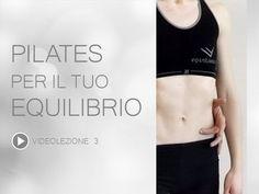 Video Pilates Lezione 3 | Pilates per il tuo Equilibrio - YouTube
