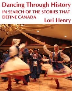 Some people travel to discover a country's cuisine, others for the wildlife. Lori Henry travels to learn about a culture through its traditional dances. In Canada, hundreds of ethnicities have made… read more at Kobo. Cultural, Interesting Reads, Dance Class, Young People, Travel Guides, Nonfiction, No Time For Me, 1, Canada