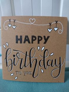 41 Ideas For Gifts Handmade Birthday Bday Cards Happy Birthday Hand Lettering, Happy Birthday Signs, Diy Birthday, Handlettering Happy Birthday, Happy Birthday In Calligraphy, Birthday Humorous, Birthday Gifts, Creative Birthday Cards, Handmade Birthday Cards