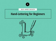 Self-Made Society: Hand-Lettering For Beginners — Made Vibrant