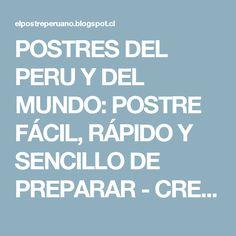 POSTRES DEL PERU Y DEL MUNDO: POSTRE FÁCIL, RÁPIDO Y SENCILLO DE PREPARAR - CREMA DE VAINILLA CON OREOS - RECIPES