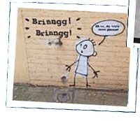 """Brinngg! Brinngg!"" ""Oh no....my tap's been phoned."" -- Banksy"