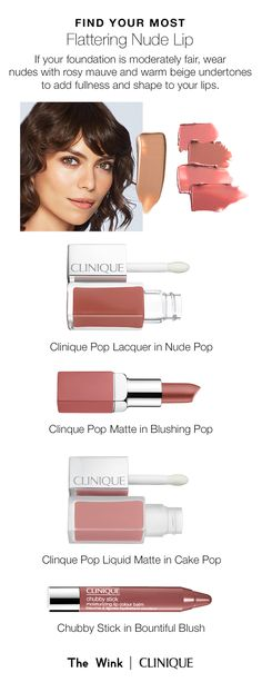 Find the perfect nude lipstick for your skin tone. If your foundation is considered moderately fair, wear nudes with rosy mauve and warm beige undertones to enhance your lips.