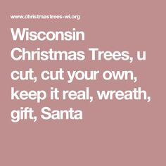Wisconsin Christmas tree farms and lots | Christmas places to go ...