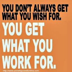 A definite truth.  Working hard means rewarding success.