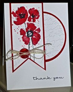 Thank You by hskelly - Cards and Paper Crafts at Splitcoaststampers Card Making Inspiration, Making Ideas, Poppy Cards, Beautiful Handmade Cards, Mothers Day Cards, Watercolor Cards, Sympathy Cards, Scrapbook Cards, Scrapbooking