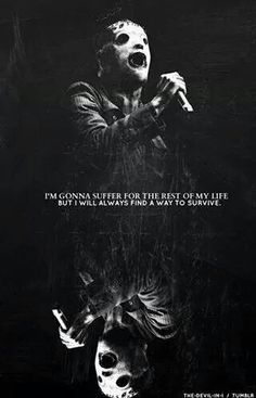 Find images and videos about slipknot, corey taylor and maggot on We Heart It - the app to get lost in what you love. Slipknot Quotes, Slipknot Lyrics, Slipknot Tattoo, Slipknot Band, Papa Roach, Musica Dark, Sportfreunde Stiller, Slipknot Corey Taylor, Rock Tattoo