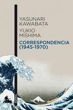 Esta correspondencia completa entre Kawabata y Mishima, que abarca veinticinco años, ilumina las afi nidades secretas que, bajo aparentes contrastes, vincularon a estos dos grandes escritores japoneses del siglo xx. La lectura de estas valiosas páginas resulta una experiencia única y reveladora de la personalidad literaria...