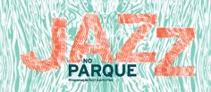 Jazz no Parque - Serralves