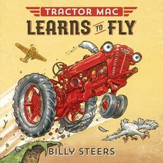 Tractor Mac Learns to Fly - New in our Children's Library