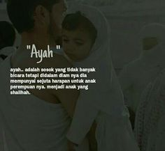 Ayah... Pray Quotes, Quotes Rindu, Father Quotes, Mood Quotes, Lyric Quotes, Family Quotes, Best Quotes, Life Quotes, Islamic Inspirational Quotes