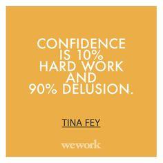 WeWork Quote / Tina Fey