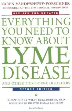 Everything You Need to Know About Lyme Disease and Other Tick-Borne Disorders, Edition by Karen Vanderhoof-Forschner 0471407933 9780471407935 Cervical Cancer Ribbon, Leg Pain, Types Of Cancers, Lyme Disease, Chronic Fatigue, Chronic Illness, Chronic Pain, Fibromyalgia, Health
