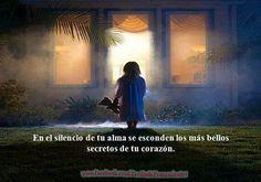 En el silencio de tu alma.