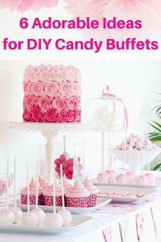 Planning a party? DIY Candy Buffets are all the rage! I've got adorable ideas  for candy buffets, plus helpful tips to bring it all together.