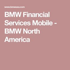 BMW Financial Services Mobile - BMW North America