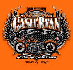 Using LHF SIgnmaker 2, LHF Flathead and LHF Asylum, Jamie Christy created this logo for the Cash Ryan Memorial Ride, 2015.