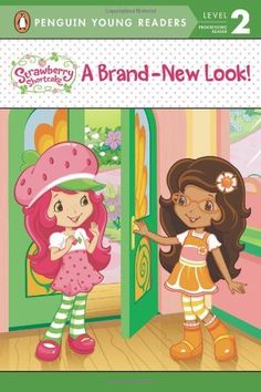 A Brand-New Look (Strawberry Shortcake) by Lana Jacobs
