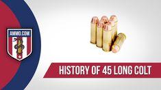 45 Long Colt Ammo - History #AmmoHistory #Ammo #45LongColt #45LongColtAmmo #45LongColtAmmoHistory