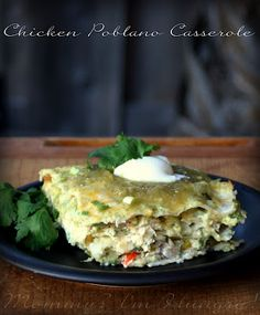 Chicken Poblano Casserole . . . this looks wonderful . . . and it's gluten free for my friends out there who are interested in cooking GF.