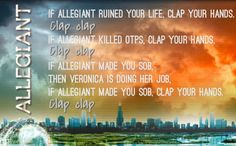 Just a friendly reminder that your OTP is dead. Have a nice day!  ~Divergent~ ~Insurgent~ ~Allegiant~