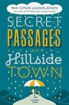 Secret Passages in a Hillside Town par Pasi Ilmari Jääskeläinen